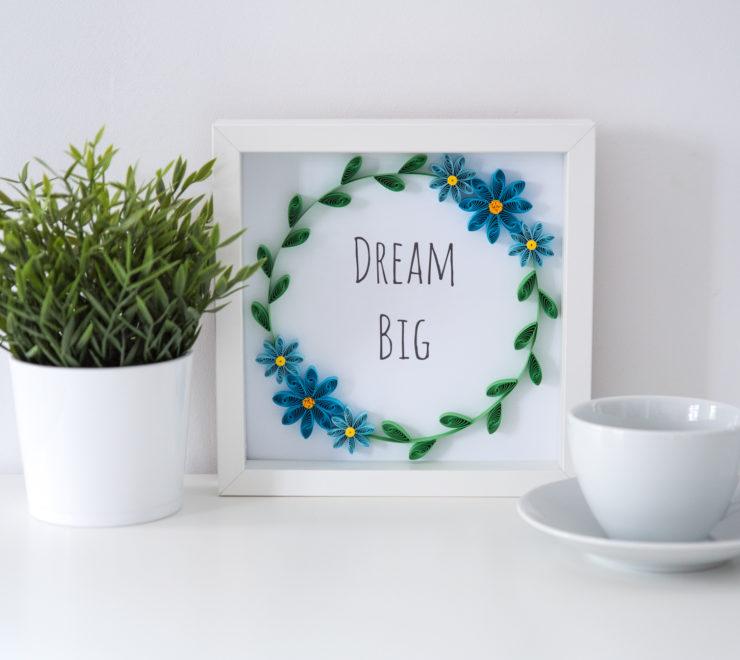 "Ramka z cytatem – ""Dream Big"""