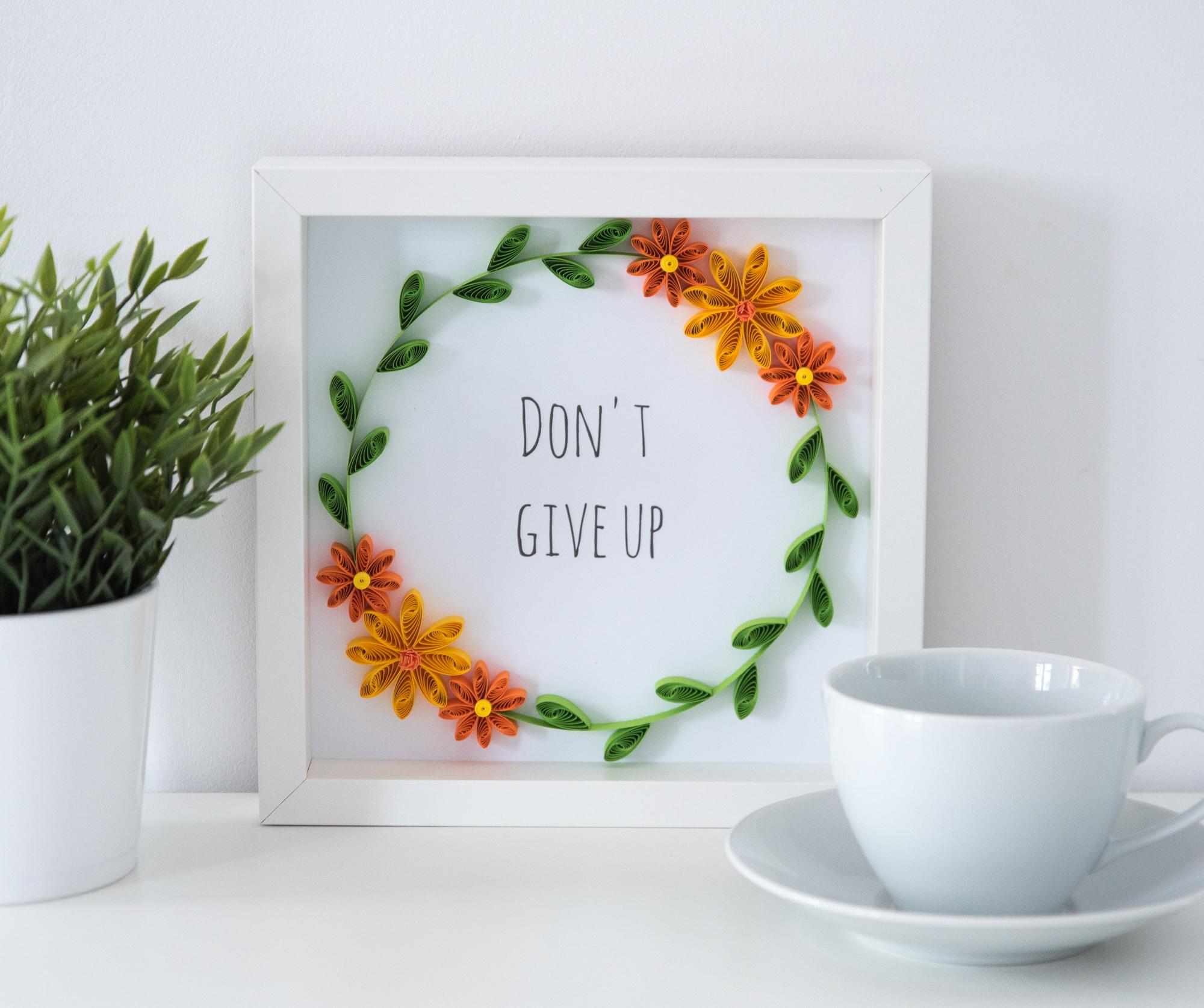 "Ramka z cytatem – ""Don't give up"""